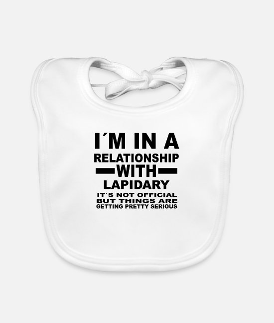 Office Baby Bibs - relationship with LAPIDARY - Baby Bib white