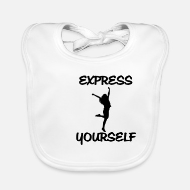 Yourself Express yourself! Be yourself - Baby Bib