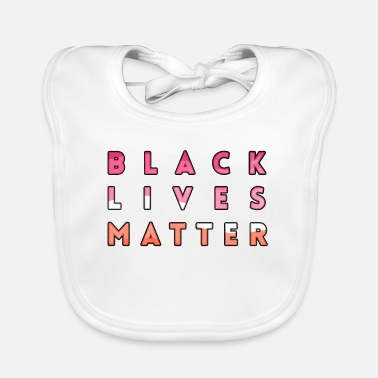 Gay Pride Black lives Matter LGBT LGBTQ Against Right Antifa - Baby Bib