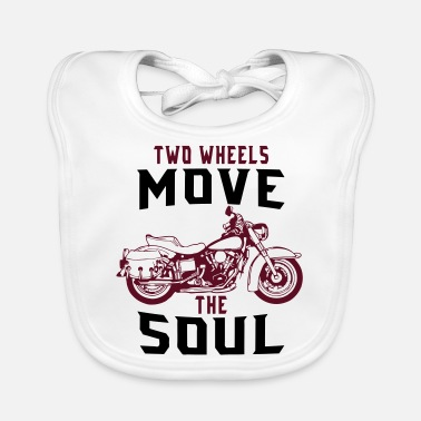 Two-wheeled TWO WHEELS MOVE THE SOUL! - Baby Bib