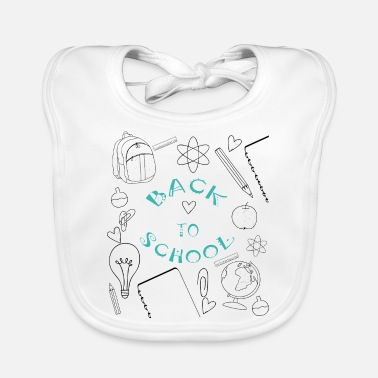 Back To School Back to school - Back to school - Baby Bib