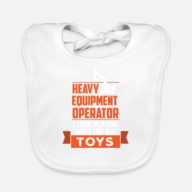 Heavy Equipment Clothing Heavy Equipment Operator - Heavy Equipment - Baby Bib