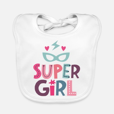 Supergirl Super Girl - strong girl - Baby Bib