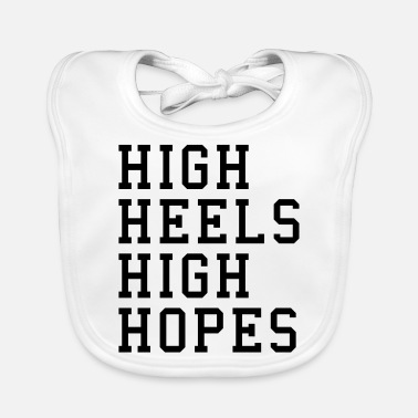 High Heels High Heels, High Hopes Funny Quote - Ruokalappu