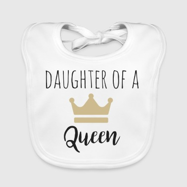 Daughter of a Queen Partnerlook - Baby Bio-Lätzchen