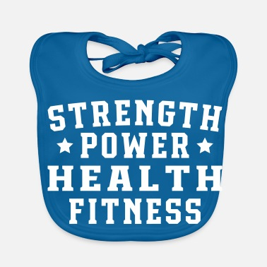 Health Strength power health fitness - Ekologisk babyhaklapp