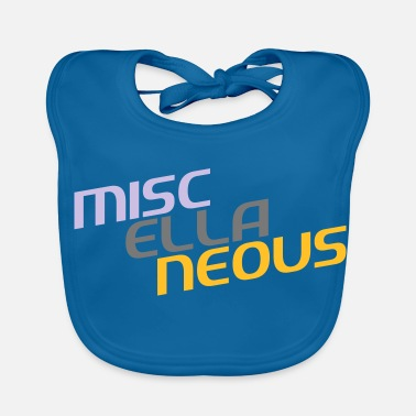 Miscellaneous miscellaneous english gift slogan colored motive - Baby Bib
