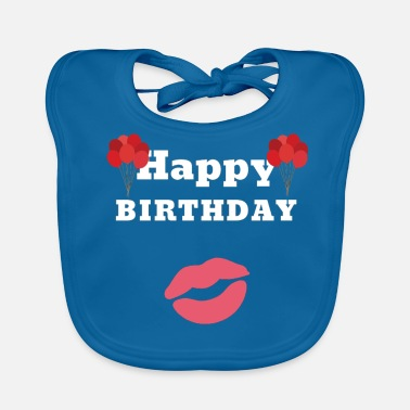 Happy Birthday happy Birthday - Baby Organic Bib