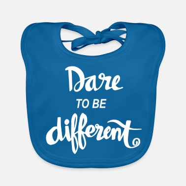 Streaker Dare To Be Different Quote - Baby Bib