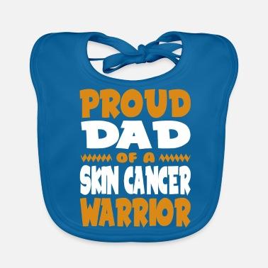ce4101fa Proud Dad of a Skin Cancer Warrior! Awareness - Baby Bib