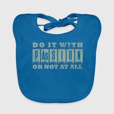 Do it with passion periodic table - Baby Organic Bib