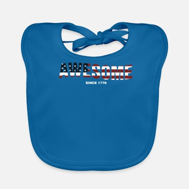 Awesome Since Awesome Since 1776 - Baby Bib