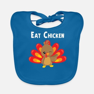 Turquía Eat Chicken Cute Thanksgiving Turkey Design - Babero ecológico bebé