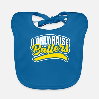 Compleanno I Only Raise Ballers - Bavaglino