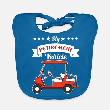 Hilarious My Pension Vehicle Funny Golf Cart rolig och - Ekologisk babyhaklapp
