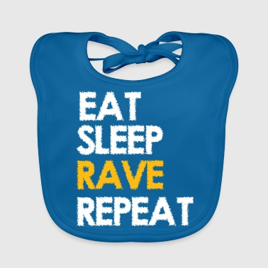 EAT SLEEP RAVE REPEAT - Baby Organic Bib