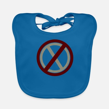 Prohibited Prohibitions prohibit warning signs and signs - Baby Bib