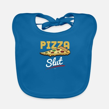Slut Pizza Slut - Baby Organic Bib