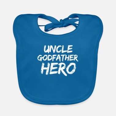 Uncle Uncle Uncle Godfather hero nephew niece gift - Baby Bib
