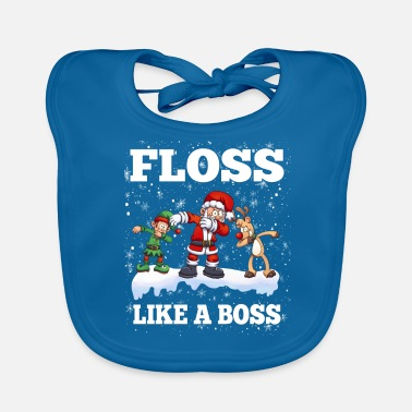 Like A Boss Floss Like A Boss Christmas - Bavaglino