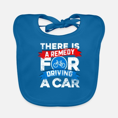 Drive Go By Car A remedy for car driving Bike Bike Cycling Go! - Baby Organic Bib
