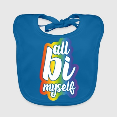 Bi Sexuality Be yourself - Baby Organic Bib