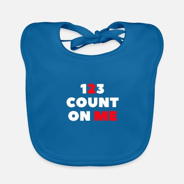 Count count on me-count on me - Baby Bib