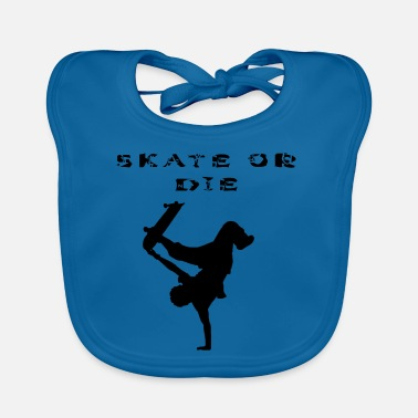 Stencil SKATE OR THE! Stencils design, stencil - Baby Bib