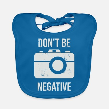 Negative Negative negativity camera - Baby Bib