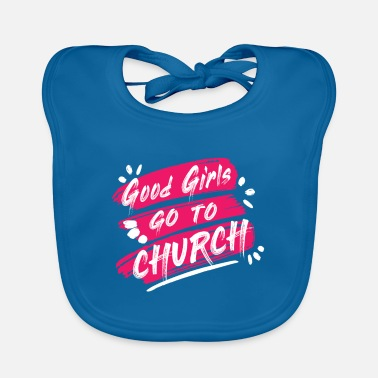 Church Church church - Baby Bib