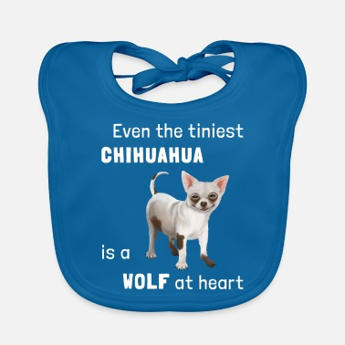 D0100681a Dog - Chihuahua a wolf at heart - Baby Bib