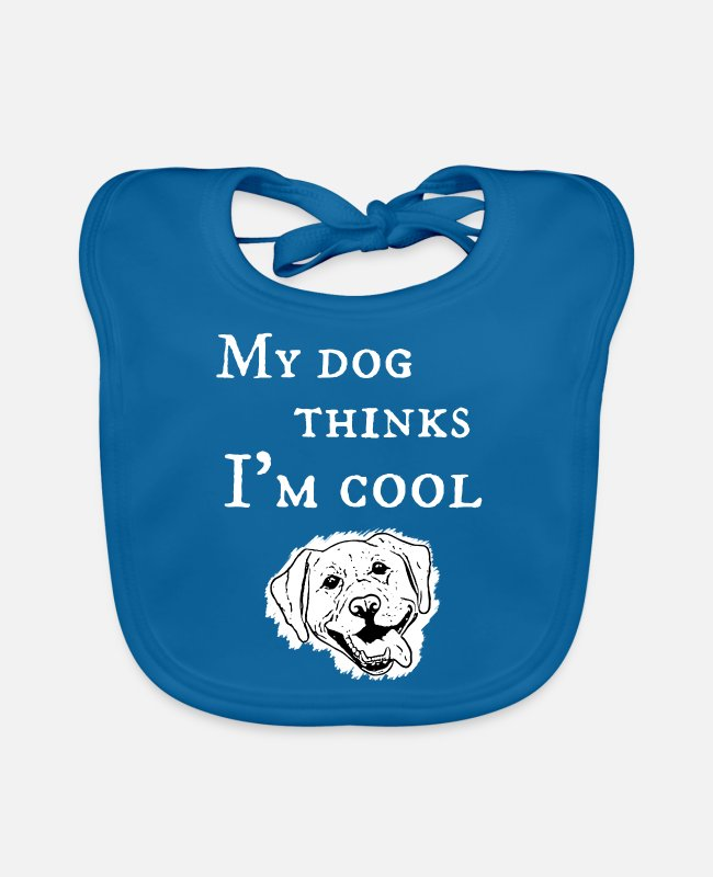 Doggie Baby Bibs - My dog thinks I'm cool - Baby Bib peacock-blue