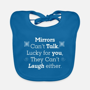 Mirrored Mirror mirror on the wall - Baby Bib