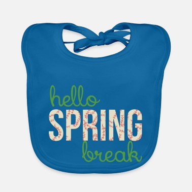 Spring Break Spring Break / Spring Break: Hallo Spring Break - Slabbetje