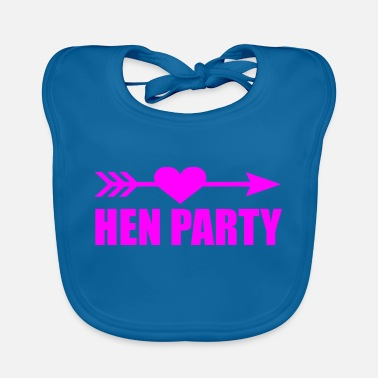 Hen Party Quotes HEN PARTY - Baby Bib
