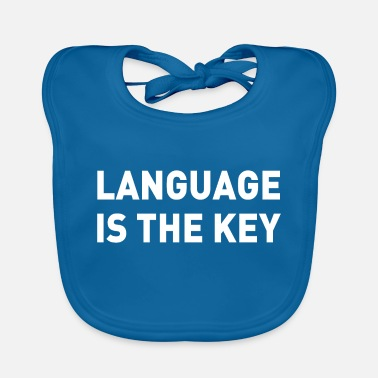 Language language is the key Language is the key - Baby Bib