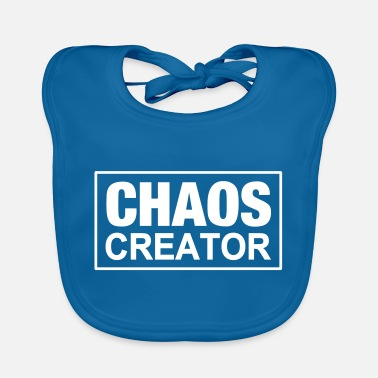 Chaot Chaos Creator Chaot Chaotin Chaotic Chaots - Baby Bib