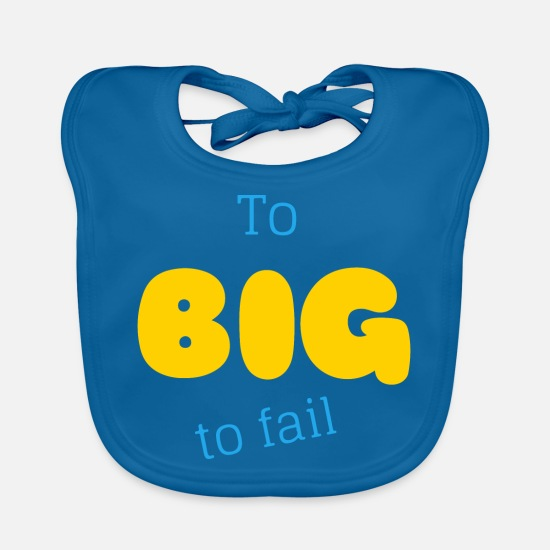 Big Baby Clothes - To BIG to fail - Financial Crash - Baby Bib peacock-blue