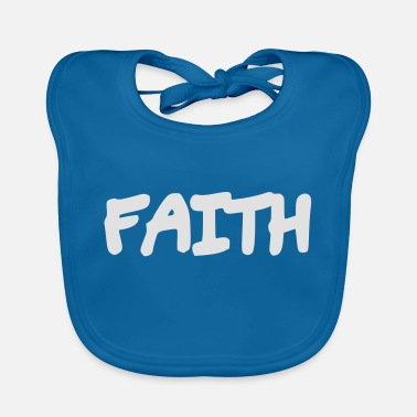 Faithful Faith - Faith - Baby Bib