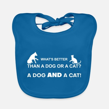 What's better than a dog or a cat? Dog AND Cat! - Baby Bib