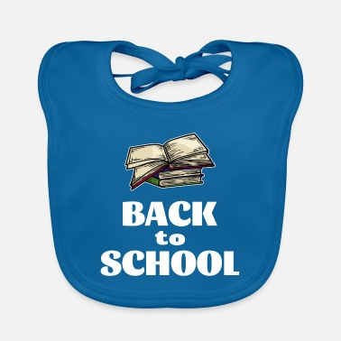 Start Of School Back to School Start School Start School Start Learning - Baby Bib