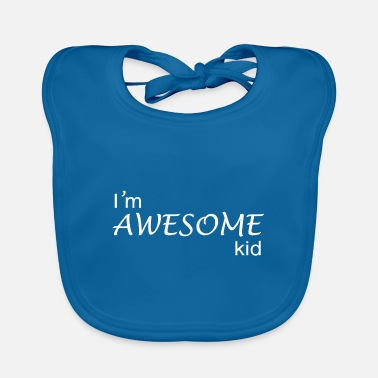 For Kids Awesome Kid. Amazing Kid Design for kids. - Baby Bib