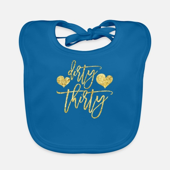 Thirty Baby Clothes - Dirty Thirty - Birthday Gift - Baby Bib peacock-blue