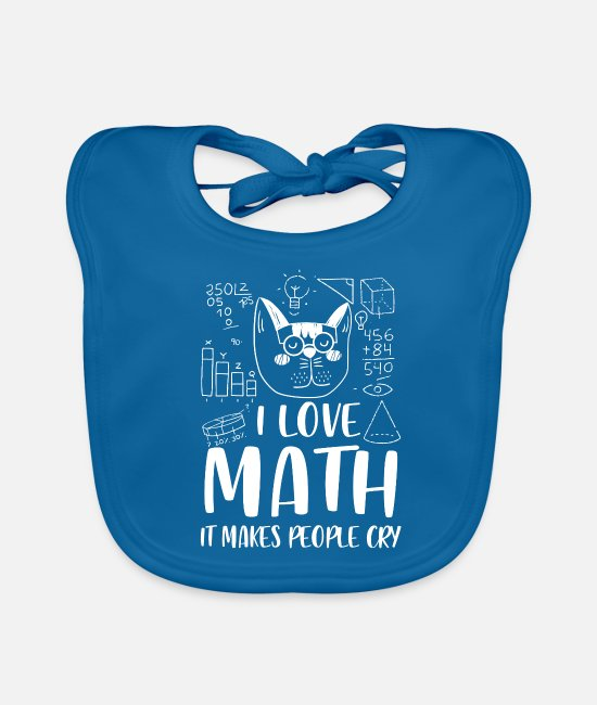 Studies Baby Bibs - I love Math it makes people cry - Baby Bib peacock-blue