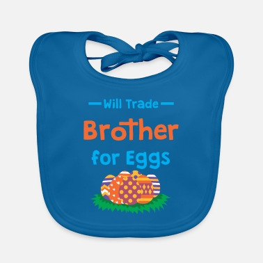 Eggs Cute Will Trade Brother for Eggs T-Shirt - Baby Bib