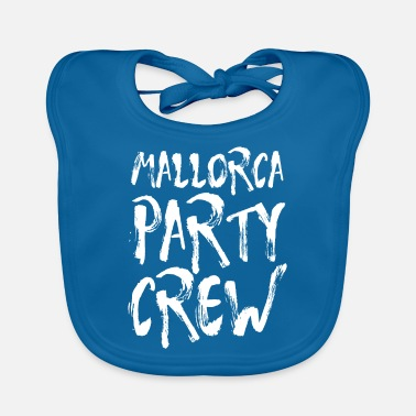 Party Mallorca Party Crew Party Holiday Drinking Malle - Haklapp