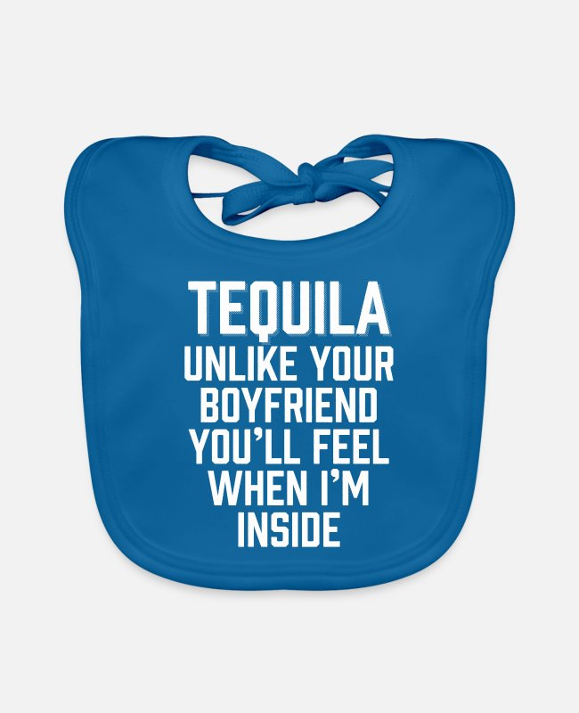 Spirits Baby Bibs - Tequila You'll Feel When I'm Inside - Baby Bib peacock-blue