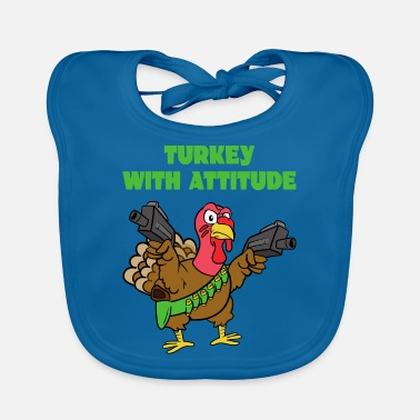 Turkey Turkey With Attitude turkey turkey - Baby Bib