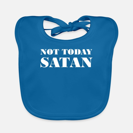 Jesus Baby Clothes - Not Today Not Today - Baby Bib peacock-blue