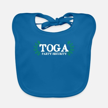 Funny Toga Toga Party Security Guard Funny Fraternity Party - Baby Bib